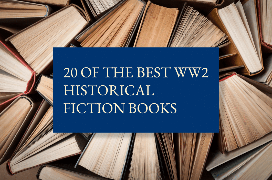 20 of the best WW2 historical fiction books