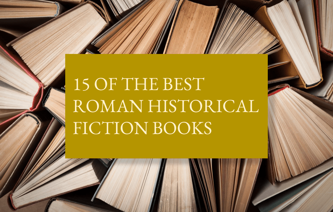 15 of the best Roman historical fiction books