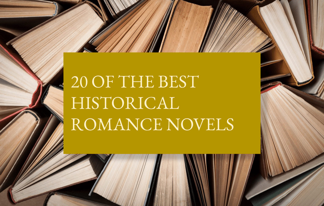 20 of the best historical romance novels