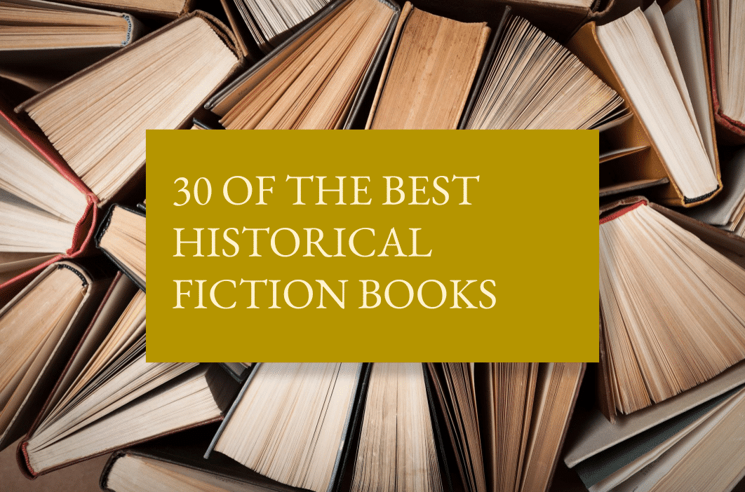 30 of the best historical fiction books